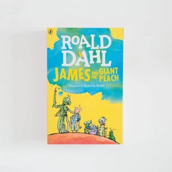 James and the Giant Peach · Roald Dahl