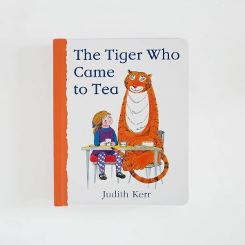 The Tiger Who Came to Tea · Judith Kerr (HarperCollinsChildren'sBooks)