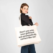 Bolsa · Don't you wish your girlfriend was grammatically correct like me?