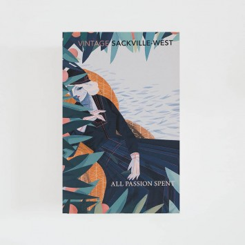 All Passion Spent · Vita Sackville-West (Vintage Classics)