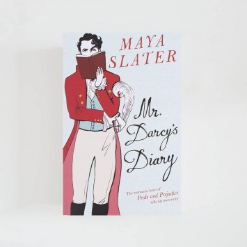 Mr Darcy's Diary · Maya Slater (Orion Publishing)