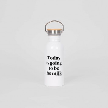 Botella · Today is going to be the milk