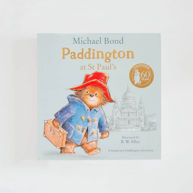Paddington at St Paul's · Michael Bond (HarperCollins Children'sBooks)
