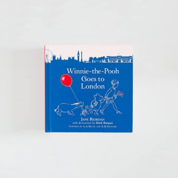 Winnie-the-Pooh Goes To London · Jane Riordan (Egmont Books)