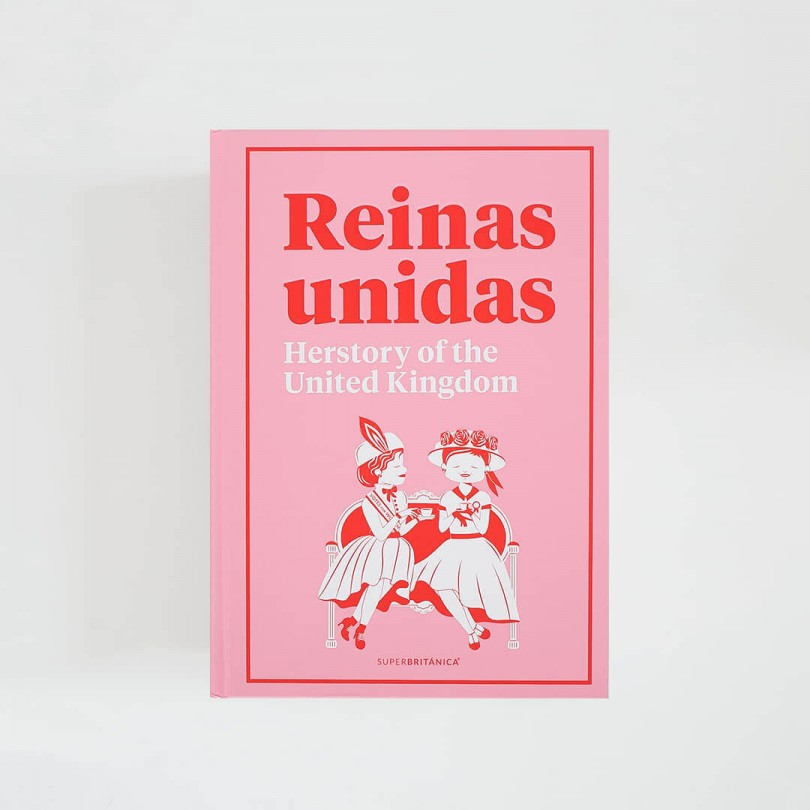 Reinas Unidas · Herstory of the United Kingdom