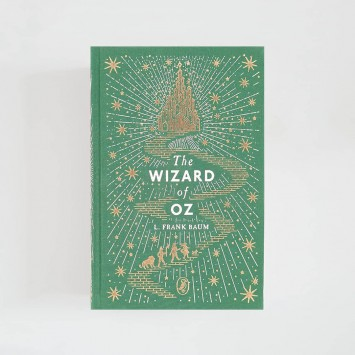 The Wizard of Oz · L. Frank Baum (Puffin Clothbound Classics)