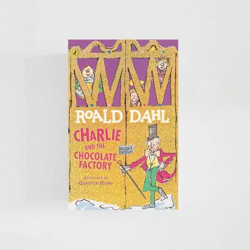 Charlie and the Chocolate Factory · Roald Dahl (Penguin Books)