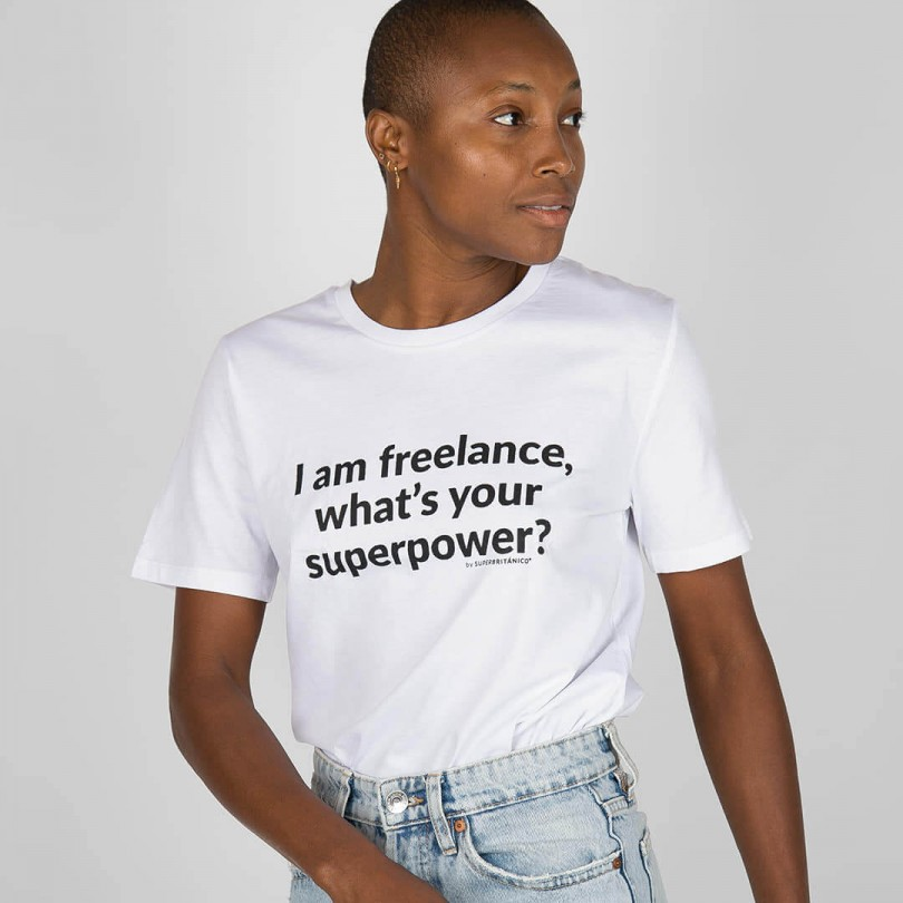 Camiseta · I am freelance, what's your superpower?