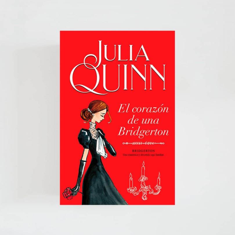 Bridgerton VI · El corazón de una Bridgerton (Julia Quinn)