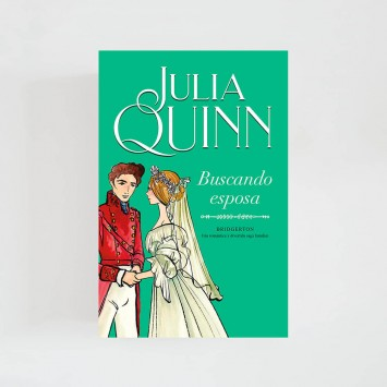 Bridgerton VIII · Buscando esposa (Julia Quinn)