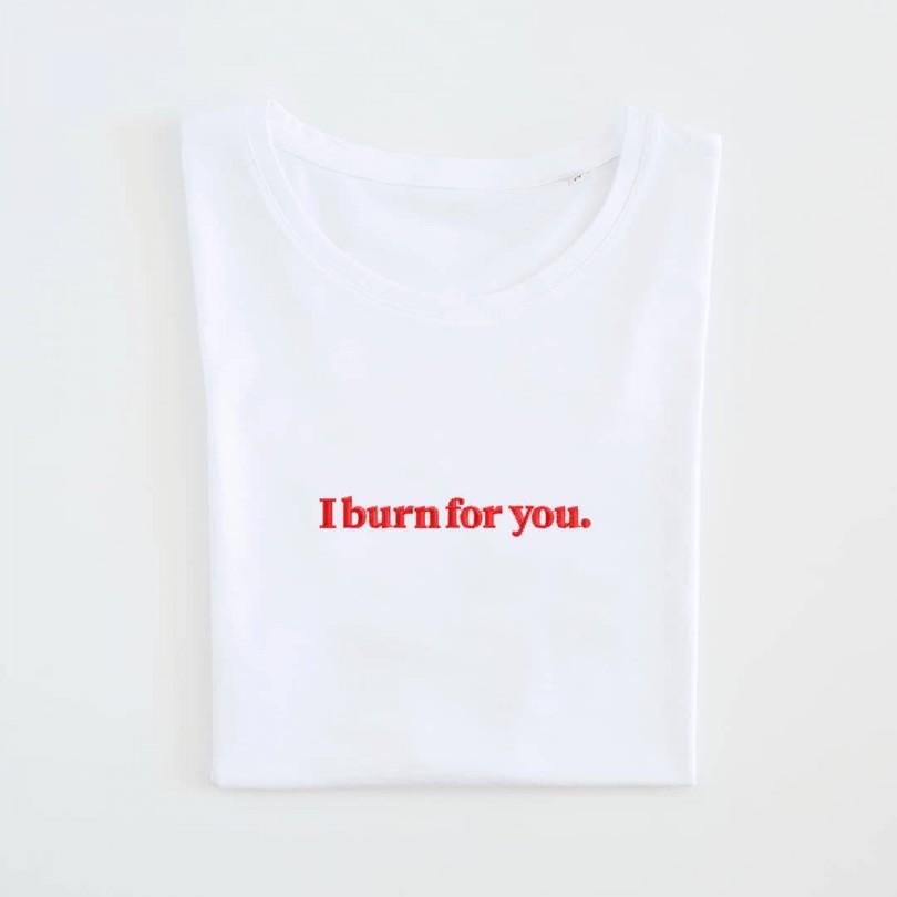 Camiseta · I burn for you