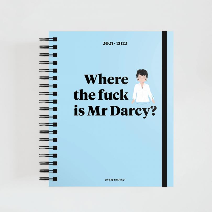 Agenda 2021-22 · Where the fuck is Mr Darcy?