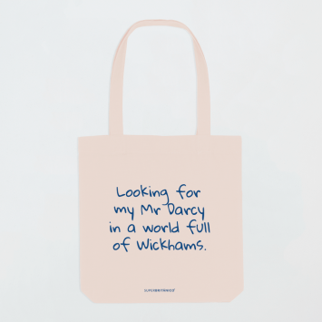 Bolsa · Looking for my Mr Darcy in a world full of Wickhams