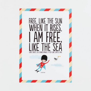 Lámina - Free, like the sun when it rises, I am free, like the sea