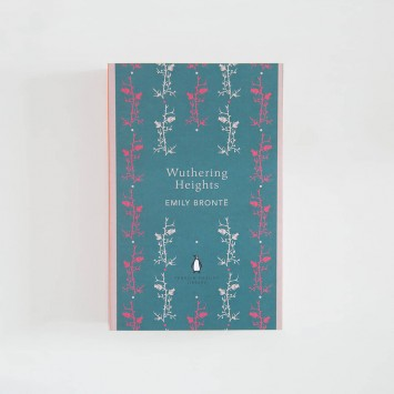 Wuthering Heights · Emily Brontë (Penguin English Library)