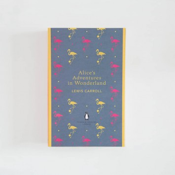Alice's Adventures in Wonderland · Lewis Carroll (Penguin English Library)