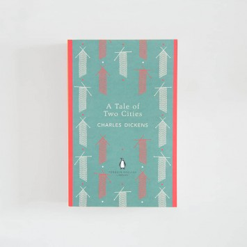A Tale of Two Cities · Charles Dickens (Penguin English Library)
