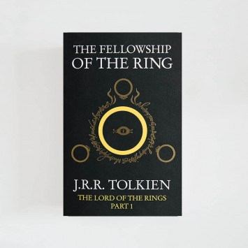The Fellowship of the Ring · J.R.R. Tolkien (The Lord of the Rings Part I)