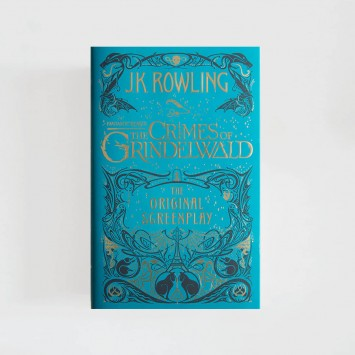 Fantastic Beasts: The Crimes of Grindelwald · J.K. Rowling