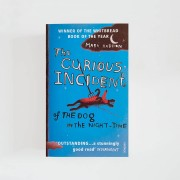 The Curious Incident of the Dog in the Night-time · Mark Haddon