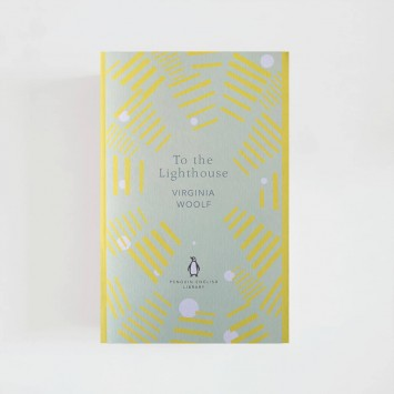To the Lighthouse · Virginia Woolf (Penguin English Library)